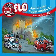 Cover-Bild zu eBook Rettet die Burg (Flo, das kleine Feuerwehrauto 14)