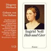 Cover-Bild zu Noll, Ingrid: Hab und Gier