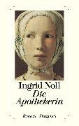 Cover-Bild zu Noll, Ingrid: Die Apothekerin (eBook)