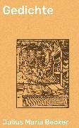 Cover-Bild zu Becker, Julius Maria: Gedichte (eBook)