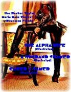 Cover-Bild zu Wain-Vincent, Maria: The Alpha Wife (Illustrated) - A Husband Shamed (Illustrated) - Caged & Tamed (Illustrated) (eBook)