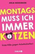 Cover-Bild zu Niekerken, Anja: Montags muss ich immer kotzen (eBook)