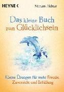 Cover-Bild zu Das kleine Buch zum Glücklichsein