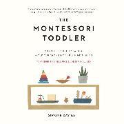 Cover-Bild zu Davies, Simone: The Montessori Toddler (Unabridged) (Audio Download)