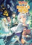 Cover-Bild zu Yusagi, Aneko: The Rising Of The Shield Hero Volume 11: Light Novel