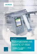 Cover-Bild zu Automatisieren mit SIMATIC S7-1500