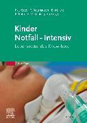 Cover-Bild zu Kretz, Franz-Josef (Hrsg.): Kinder Notfall-Intensiv