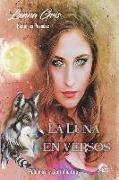 Cover-Bild zu Gris, Lunna: La luna en versos: Palabras y sentimientos