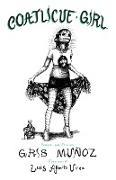 Cover-Bild zu Muñoz, Gris: Coatlicue Girl
