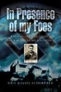 Cover-Bild zu Davies-Scourfield, Gris: In Presence of My Foes: From Calais to Colditz Via the Polish Underground - The Travels and Travails of a POW