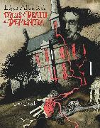 Cover-Bild zu Poe, Edgar Allan: Edgar Allan Poe's Tales of Death and Dementia