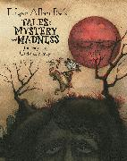 Cover-Bild zu Poe, Edgar Allan: Edgar Allan Poe's Tales of Mystery and Madness