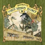Cover-Bild zu Grimly, Gris: Gris Grimly's Wicked Nursery Rhymes III