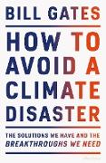 Cover-Bild zu Gates, Bill: How to Avoid a Climate Disaster (eBook)