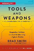 Cover-Bild zu Smith, Brad: Tools and Weapons - Digitalisierung am Scheideweg (eBook)