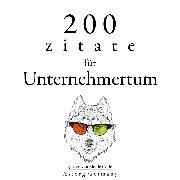 Cover-Bild zu Bonaparte, Napoléon: 200 Zitate für Unternehmertum (Audio Download)
