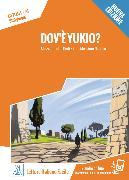 Cover-Bild zu Dov'è Yukio? Nuovo Edizione. Livello 01