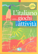 Cover-Bild zu Battestini, Roberto (Illustr.): Bd. 03: L'italiano con... giochi e attività - L'italiano con... giochi e attività