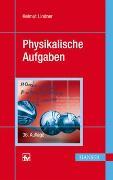 Cover-Bild zu Lindner, Helmut: Physikalische Aufgaben