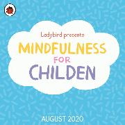 Cover-Bild zu Ladybird: Ladybird Presents Mindfulness for Children