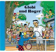 Cover-Bild zu Globi und Roger CD