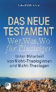 """Cover-Bild zu Luz, Ulrich: Das Neue Testament - """"Wer, Was, Wo"""" für Einsteiger"""