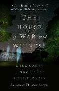 Cover-Bild zu Carey, Mike: The House of War and Witness
