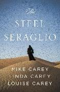 Cover-Bild zu Carey, Mike: The Steel Seraglio