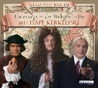 Cover-Bild zu Boehm, Gero von: Unterwegs in der Weltgeschichte mit Hape Kerkeling (Audio Download)