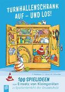 Cover-Bild zu Turnhallenschrank auf - und los! von Neubauer, Friederike