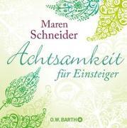 Cover-Bild zu Achtsamkeit für Einsteiger von Schneider, Maren