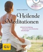 Cover-Bild zu Heilende Meditationen von Schneider, Maren