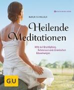 Cover-Bild zu Heilende Meditationen (eBook) von Schneider, Maren