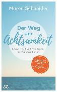 Cover-Bild zu Der Weg der Achtsamkeit (eBook) von Schneider, Maren