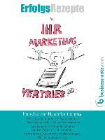 Cover-Bild zu Erfolgsrezepte für Ihr Marketing und Ihren Vertrieb (eBook) von Schneider (Hrsg), Ulla