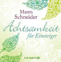 Cover-Bild zu Achtsamkeit für Einsteiger (eBook) von Schneider, Maren