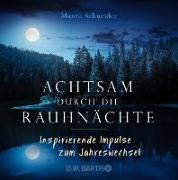 Cover-Bild zu Achtsam durch die Rauhnächte (eBook) von Schneider, Maren