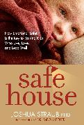 Cover-Bild zu Safe House von Straub, Joshua