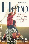 Cover-Bild zu Hero: Being the Strong Father Your Children Need von Meeker, Meg