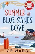 Cover-Bild zu Ward, Chris: Summer at Blue Sands Cove (Glorious Summer, #1) (eBook)