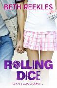 Cover-Bild zu Rolling Dice von Reekles, Beth