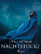 Cover-Bild zu Nachtstücke - 2. Teil (eBook) von Hoffmann, E.T.A.