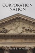 Cover-Bild zu Corporation Nation (eBook) von Wright, Robert E.