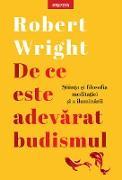 Cover-Bild zu De ce este adevarat budismul (eBook) von Wright, Robert
