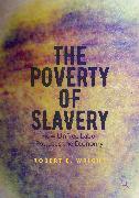 Cover-Bild zu The Poverty of Slavery (eBook) von Wright, Robert E.