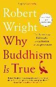 Cover-Bild zu Why Buddhism is True (eBook) von Wright, Robert