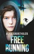 Cover-Bild zu Freerunning von Gabathuler, Alice