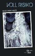 Cover-Bild zu Voll Risiko von Gabathuler, Alice