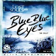 Cover-Bild zu Blue Blue Eyes - LOST SOULS LTD., (ungekürzt) (Audio Download) von Gabathuler, Alice