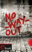 Cover-Bild zu no_way_out (eBook) von Gabathuler, Alice